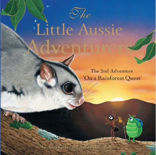 """Book - The Little Aussie Adventures - """"On a Rainforest Quest"""" Book Two -"""